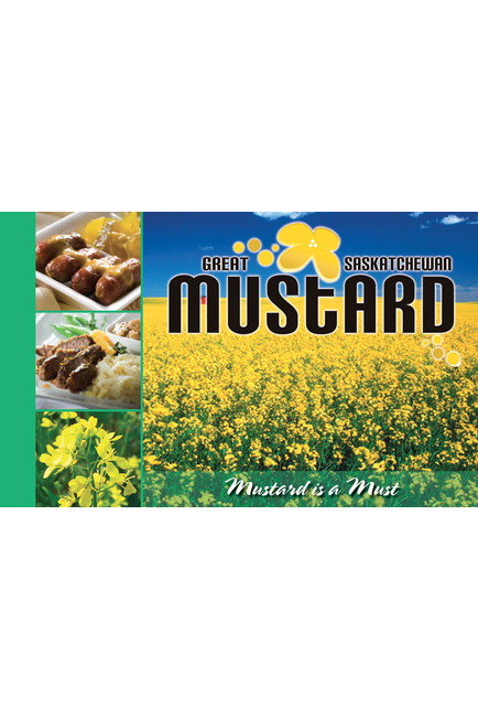 Great Saskatchewan Mustard Recipe Book