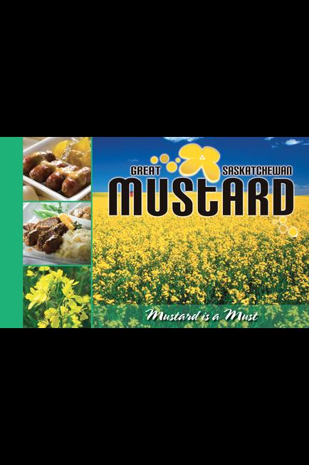 Great Saskatchewan Mustard Recipe Book